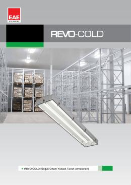 REVO COLD (Soğuk Ortam Yüksek Tavan Armatürleri)