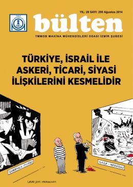 türkiye, israil ile askeri, ticari, siyasi ilişkilerini kesmelidir