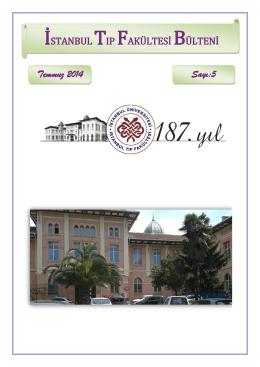 İstanbul Tıp Fakültesi Bülteni 5. Sayısı yayınlanmıştır.