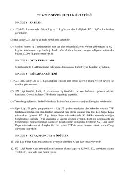 U21 Lig Statüsü - Türkiye Futbol Federasyonu