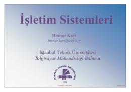 İşletim Sistemleri - İstanbul Teknik Üniversitesi