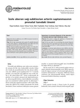 ‹zole aberan sa¤ subklavian arterin saptanmas›n›n