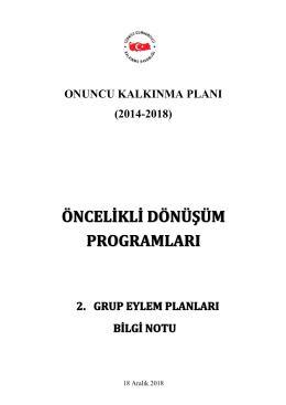 Öncelikli Dönüşüm Programları 2. Grup Eylem Planları Bilgi Notu