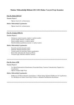 Makine Mühendisliği Bölümü 2013-2014 Bahar Yarıyılı Proje Konuları