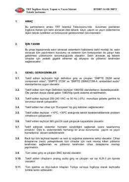 TRT İngilizce Kayıt, Yapım ve Yayın Sistemi BTDB7-14-IH
