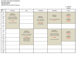 I. YARIYIL A Şubesi Pazartesi Salı Çarşamba Perşembe Cuma 9 9