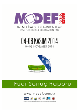 MODEF Expo 2014 - Fuar Sonuç Raporu için tıklayın.