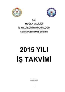 2015 YILI Ġġ TAKVĠMĠ - muğla il millî eğitim müdürlüğü