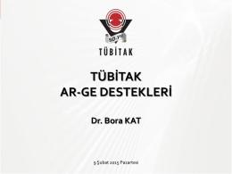 TÜBİTAK AR-GE DESTEKLERİ - 6. Enerji Verimliliği Forumu ve Fuarı