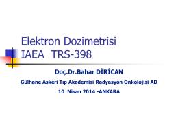 TRS-398 Elektron /Foton Dozimetrisi 1