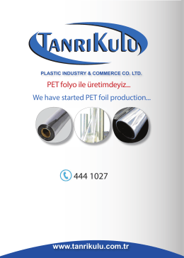PET folyo ile üretimdeyiz... - Tanrıkulu Recycled Plastic Raw Materials