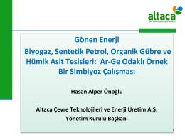 Gönen Biyogaz, Organik Gübre, Sentetik Petrol ve Hümik Asit Tesisleri