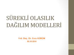 Sürekli Olasılık Dağılım Modelleri (30.10.2014)