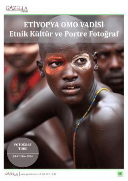 ETİYOPYA OMO VADİSİ Etnik Kültür ve Portre