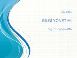 BİLGİ YÖNETİMİ - Doç. Dr. Serkan Ada