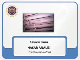 Sürünme hasarı - Prof.Dr Akgün Alsaran