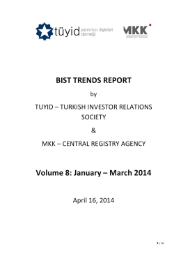 BIST TRENDS REPORT Volume 8: January – March 2014