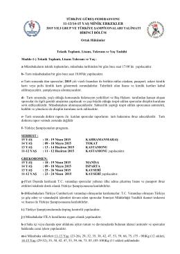 11-12/13/14/15 Yaş Minikler Türkiye Şampiyonası Talimatı