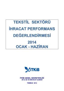 tekstil sektörü ihracat performans değerlendirmesi 2014 ocak