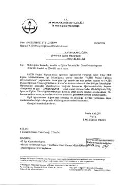 Müdürlüğümüzün konu ile ilgili 20/06/2014 tarih ve 2568799 sayılı