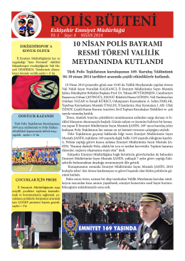 POLİS BÜLTENİ - Eskişehir Emniyet Müdürlüğü