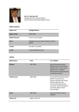 Doç. Dr. Zekeriyya ARI Uludağ Üniversitesi Hukuk Fakültesi Ticaret