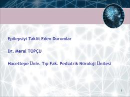 Dr.Meral TOPÇU - 2. bahar pediatri günleri