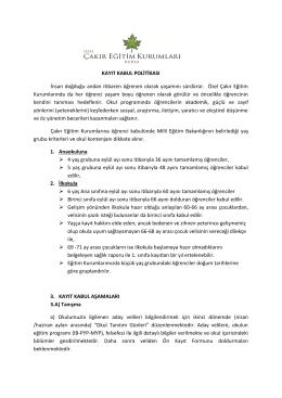 kayıt kabul politikası - Özel Çakır Eğitim Kurumları