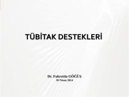 TÜBİTAK Bilimsel Proje Destekleri