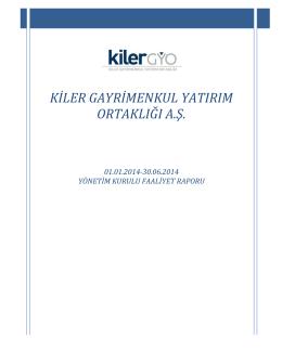 Kiler GYO A.Ş. 01.01.2014-30.06.2014 Yönetim Kurulu Faaliyet