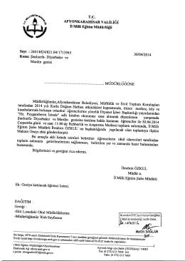 Müdürlüğümüzün konu ile ilgili 30/04/2014 tarih ve 1715945 sayılı