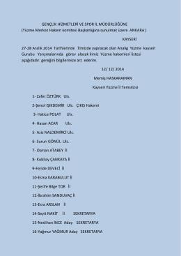 Yüzme Merkez Hakem komitesi Başkanlığına sunulmak üzere ANKA