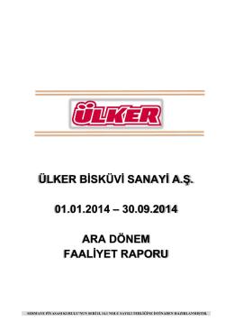 Ara Dönem Faaliyet Raporu 30.09.2014