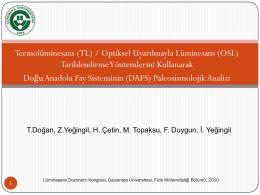 (OSL) Tarihlendirme Yöntemlerinin Paleosismolojik Uygulamaları
