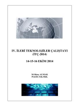 IV. İLERİ TEKNOLOJİLER ÇALIŞTAYI (İTÇ-2014) 14-15