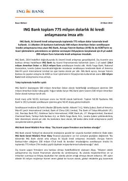 ING Bank toplam 775 milyon dolarlık iki kredi anlaşmasına imza attı