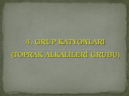 4. Grup Katyonlar