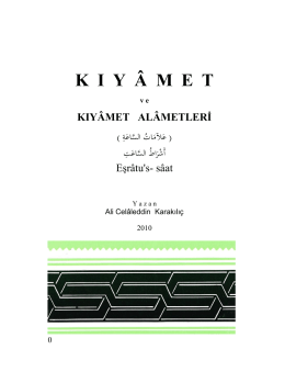 KIYÂMEt ve ALÂMETLERİ - A. Celâleddin Karakılıç