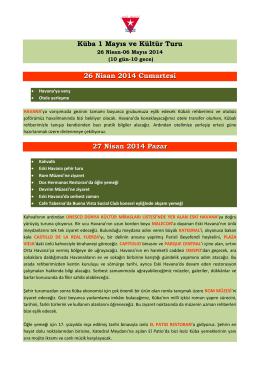 Küba 1 Mayıs ve Kültür Turu 26 Nisan 2014 Cumartesi 27 Nisan