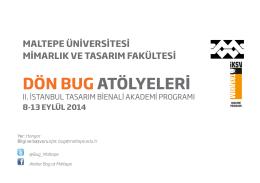 DÖN BUG ATÖLYELERİ - Mimarlık Fakültesi