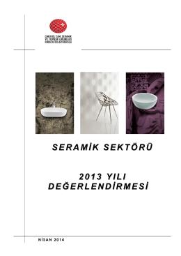 seramik sektörü 2013 yılı değerlendirmesi