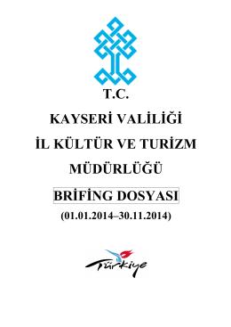 30.11.2014 ayları brifing - tc kayseri valiliği il kültür ve turizm