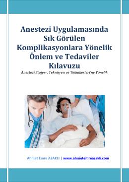 Anestezi Uygulamasında Sık Görülen Komplikasyonlara Yönelik