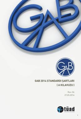 GAB 2014 STANDARDI ŞARTLARI ( A KILAVUZU )
