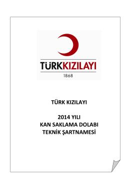 türk kızılayı 2014 yılı kan saklama dolabı teknik şartnamesi