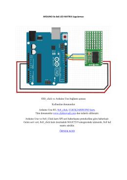 8X8_click ve Arduino Uno bağlantı şeması Kullanılan
