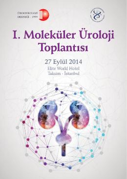 I. Moleküler Üroloji Toplantısı - tıbbi biyoloji ve genetik derneği