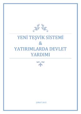 YENİ TEŞVİK SİSTEMİ & YATIRIMLARDA DEV