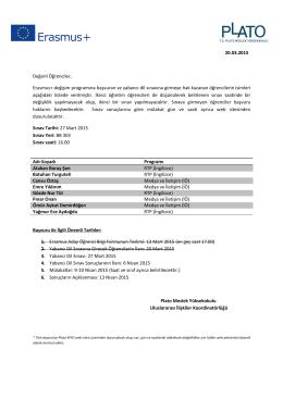 20.03.2015 Değerli Öğrenciler, Erasmus+ değişim programına