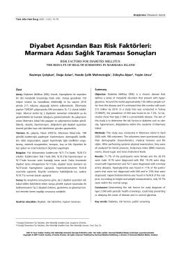 Diyabet Aç›s›ndan Baz› Risk Faktörleri: Marmara Adas› Sa¤l›k